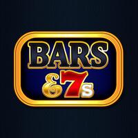 BARS & 7s