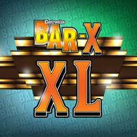 Bar X XL