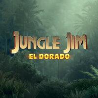 Jungle Jim - El Dorado