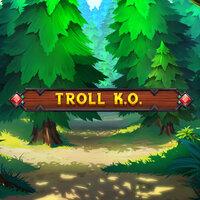 Troll KO